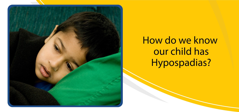 How do we know our child has hypospadias
